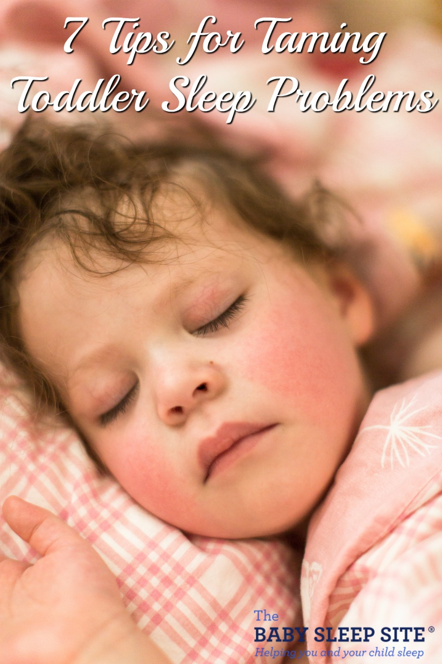7 Tips for Taming Toddler Sleep Problems