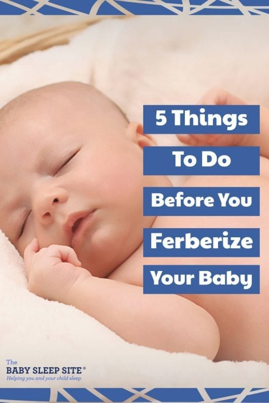 5 Things To Do Before You Ferberize Your Baby