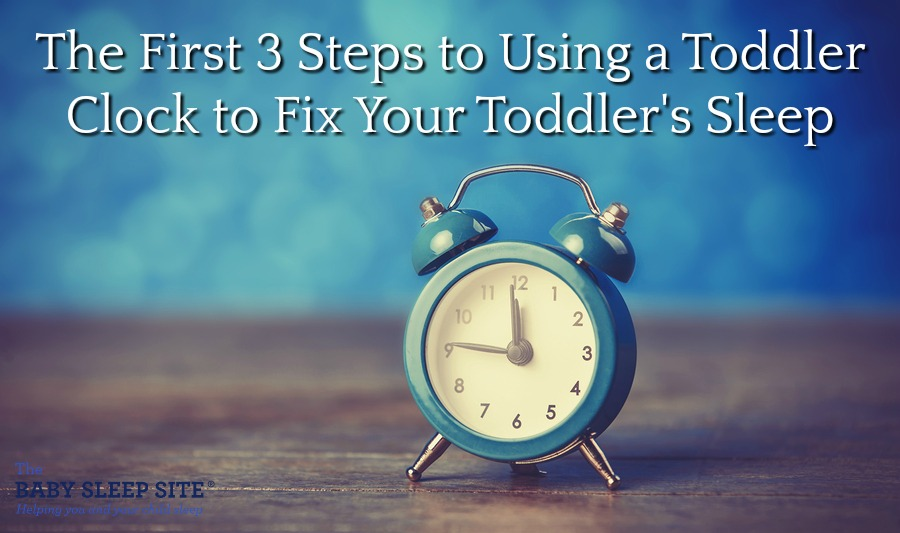 The First 3 Steps to Using a Toddler Clock to Fix Your Toddler's Sleep