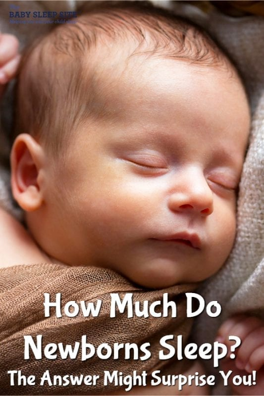 How Much Do Newborns Sleep? The Answer May Surprise You!